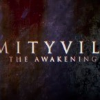 The Horror Continues with Amityville: The Awakening Trailer