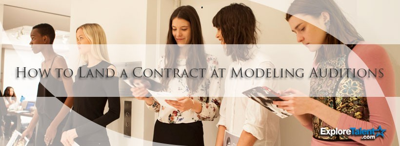 How-to-land-a-contract-modeling-audition