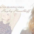 Plus Size Modeling Advice from Hayley Hasselhoff