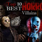Top Ten Horror Villains of All Time