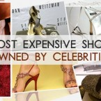 Most Expensive Shoes Owned by Celebrities