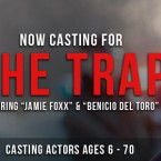 "Jamie Foxx in ""The Trap"" Now Casting Extras"
