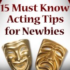 15 Must Know Acting Tips for Newbies
