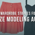 Wardrobe Staples for Plus Size Modeling Auditions