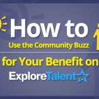 How to Use the Community Buzz for Your Benefit on ExploreTalent