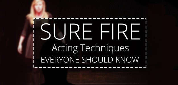 10-sure-fire-acting-techniques-everyone-should-know