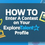 How To Enter Contests With Your ExploreTalent Profile
