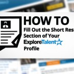 How to Fill Out the Short Resume Section of Your Explore Talent Profile