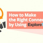 How to Make the Right Connections by Using ExploreTalent