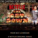 Netflix's New Series 'The Get Down' Casting Call