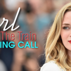 Emily Blunt's 'Girl on the Train' Casting Call for Babies