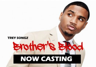 EXPLORETALENT-COM-EXPLORETALENT-COM-Brothers-Blood-with-Trey-Songz-Now-Casting
