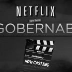 Netflix's New Series 'Ingobernable' Now Casting