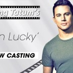 Channing Tatum's 'Logan Lucky' Now Casting