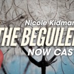Nicole Kidman's 'The Beguiled' Now Casting