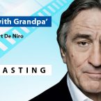 'The War with Grandpa' Starring Robert De Niro Now Casting