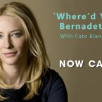 'Where'd You Go, Bernadette?' with Cate Blanchett Now Casting