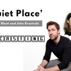 'A Quiet Place' Starring Emily Blunt and John Krasinski Now Casting