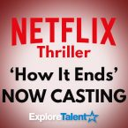 Netflix's 'How It Ends' Now Casting Featured Roles