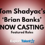 Tom Shadyac's 'Brian Banks' Now Casting Featured Roles