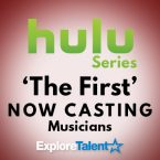 Hulu Series 'The First' Now Casting Musicians