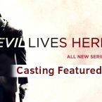 Investigation Discovery's 'Evil Lives Here' Casting Featured Roles