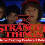 'Stranger Things' Season 3 Now Casting Featured Roles