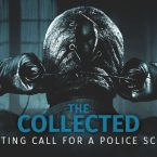Horror Movie 'The Collected' Casting Call for a Police Scene